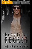Beautiful Regret (The Bounty Hunters: The Marino Bros. Book 3)