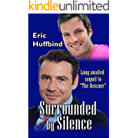Surrounded by Silence: Contemporary Gay Male Romance (The Rescuer Book 2) book cover