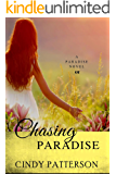 Chasing Paradise (A Paradise Novel Book 1)