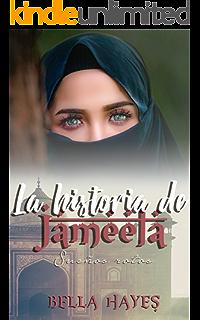 La Historia de Jameela: Sueños Rotos (Trilogía Hermanas Sfeir nº 2)