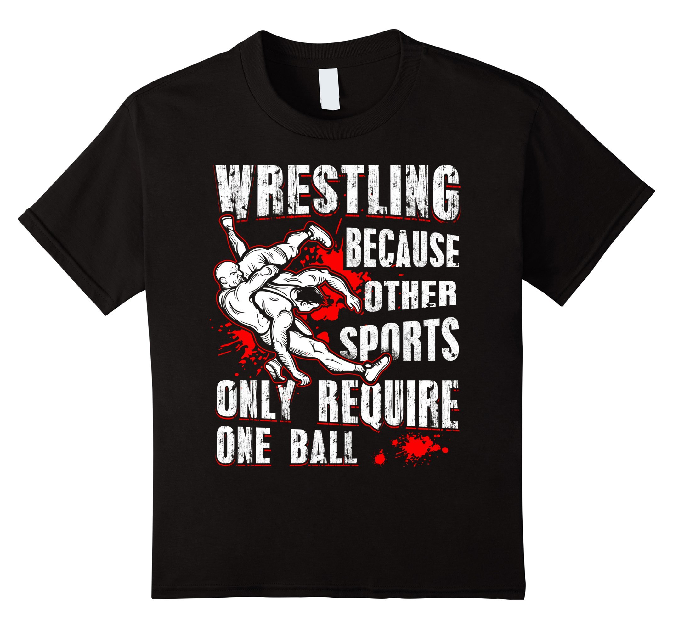 Kids Wrestling T-shirts Because Other Sports Only 10 Black by Funny Wrestling T-Shirts