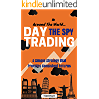 Around The World: Day Trading The SPY