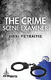 The Crime Scene Examiner (Crime Shots)