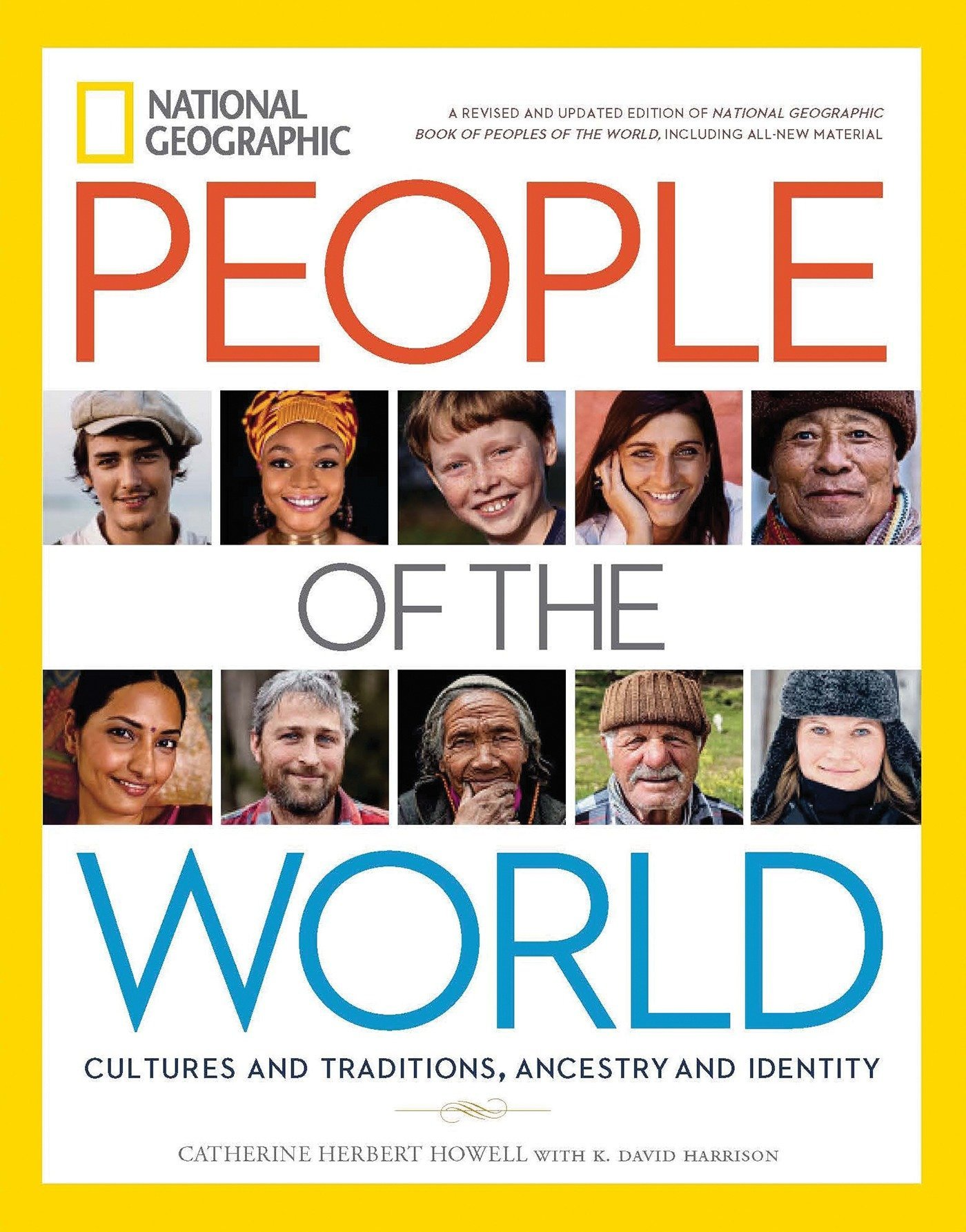 National Geographic People of the World: Cultures and Traditions, Ancestry  and Identity: Howell, Catherine H., Harrison, K. David, Wells, Spencer:  9781426217081: Amazon.com: Books