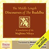 The Middle Length Discourses of the Buddha: A