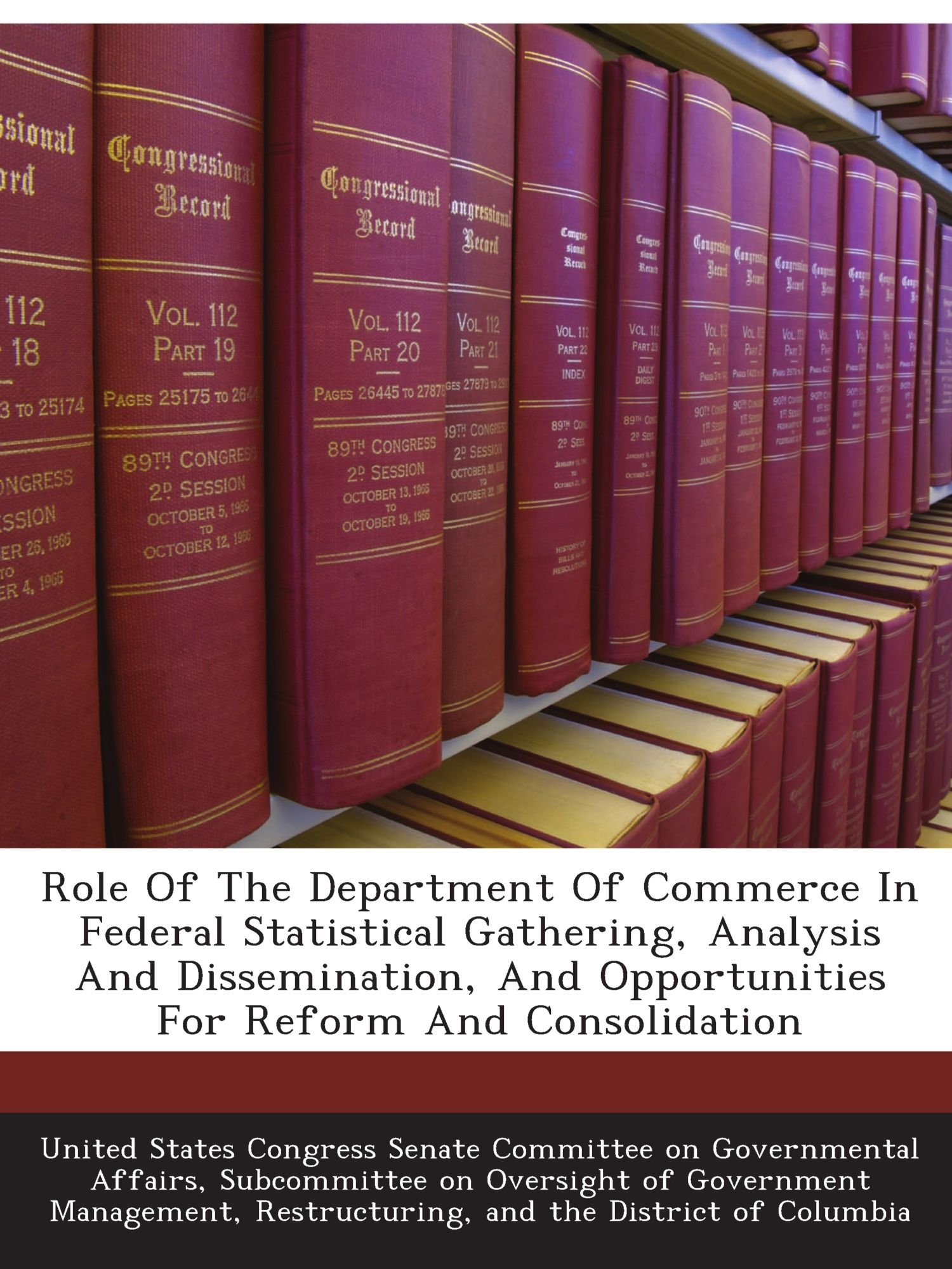 role-of-the-department-of-commerce-in-federal-statistical-gathering-analysis-and-dissemination-and-opportunities-for-reform-and-consolidation