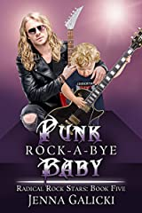 Punk Rock-A-Bye Baby: Radical Rock Stars Book 5 Kindle Edition