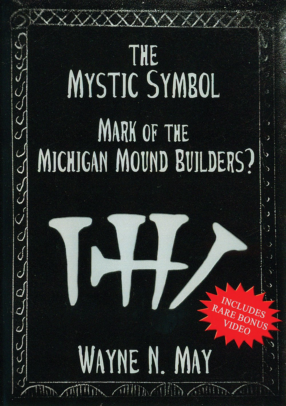 The Mystic Symbol: Mark of the Michigan Mound Builders? pdf