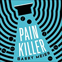 Pain Killer: An Empire of Deceit and the Origins of America's Opioid Epidemic