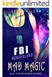 Mad Magic (FBI WONDERLAND)