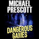 Dangerous Games: Sinclair & McCallum, Book 1