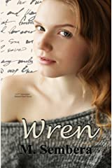 Wren: A 2nd Generation Marked Heart Novel Kindle Edition