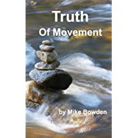 Truth of Movement (English Edition)