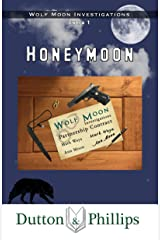 Honeymoon (Wolf Moon Investigations Extra Book 1) Kindle Edition