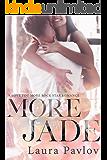 More Jade (A Love You More Rock Star Romance Book 1)