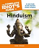 The Complete Idiot's Guide to Hinduism, 2nd