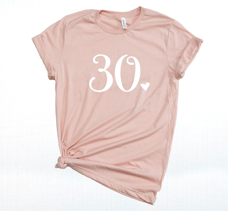 30 Shirt Thirty Funny Birthday Shirt 30th Birthday Shirt Womens T Shirt Casual Short Sleeve T-Shirt Top Graphic Tee