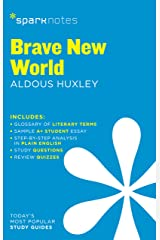 Brave New World SparkNotes Literature Guide (SparkNotes Literature Guide Series Book 19) Kindle Edition