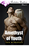 Amethyst of Youth (Forbidden Conflicts Book 1)