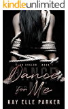 Dance For Me: Club Avalon Book 1