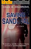 SAVING SANDOVAL: A True Story (English Edition)