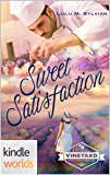 St. Helena Vineyard Series: Sweet Satisfaction (Kindle Worlds Novella)