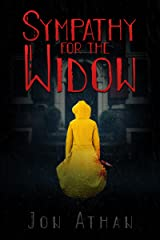 Sympathy for the Widow Kindle Edition