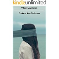 Sokea kuuliaisuus (Finnish Edition)