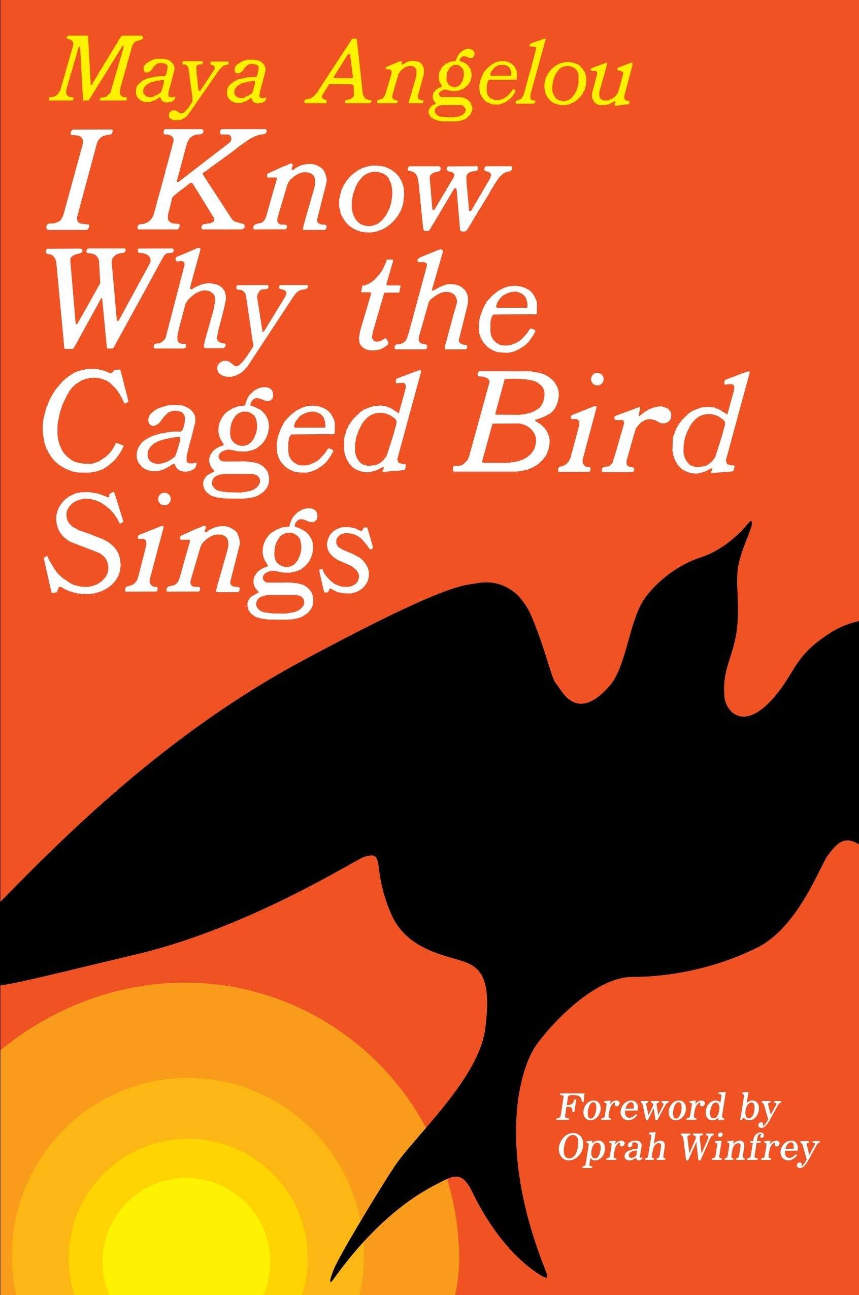 I Know Why the Caged Bird Sings by Random House