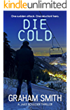 Die Cold (Jake Boulder Book 4)