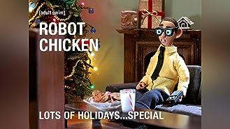 Robot Chicken Lots of Holidays...Special Season 1