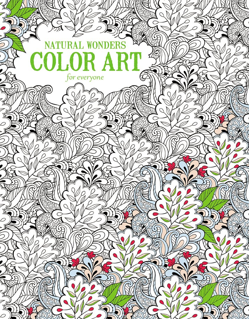Art color book - Amazon Com Natural Wonders Color Art For Everyone Leisure Arts 6704 9781464750403 Leisure Arts The Guild Of Master Craftsman Publications Ltd