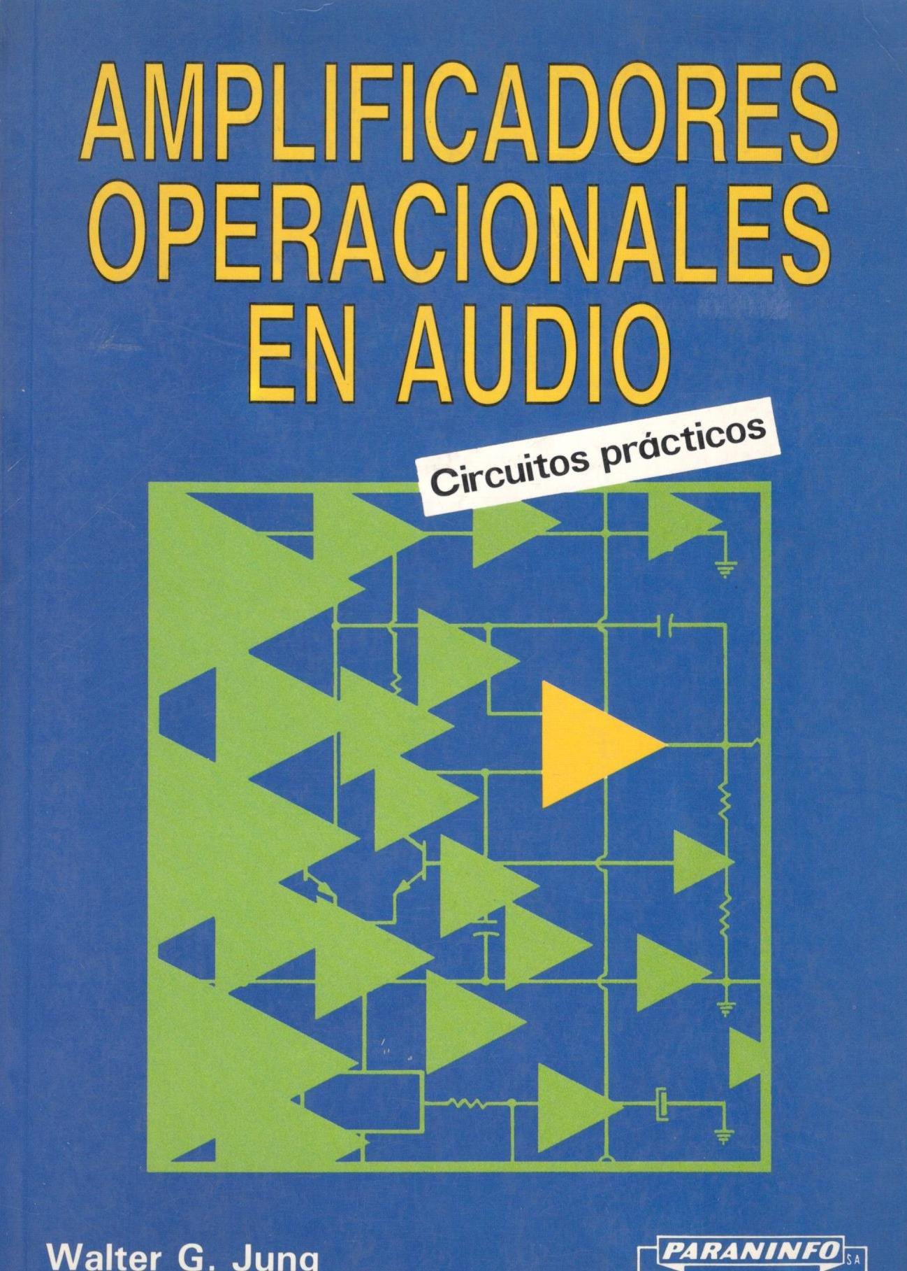 AMPLIFICADORES OPERACIONALES EN AUDIO: CIRCUITOS PRACTICOS Paperback – 1990