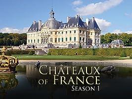 Châteaux of France