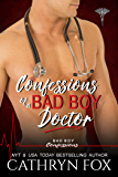 Confessions of a Bad Boy Doctor (Bad Boy Confessions Book 5)