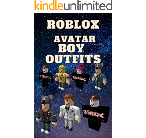 boy outfit roblox Roblox Outfits All Roblox Outfits For Girl Roblox Outfits For Girls Over 500 Outfits Roblox Kindle Edition By Kolt Tenja Crafts Hobbies Home Kindle Ebooks Amazon Com