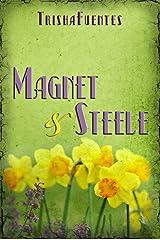 Magnet & Steele Kindle Edition