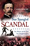 Star Spangled Scandal: Sex, Murder, and the Trial