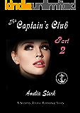 The Captain's Club Part 2: A Steamy Erotic Romance Series (Princess)