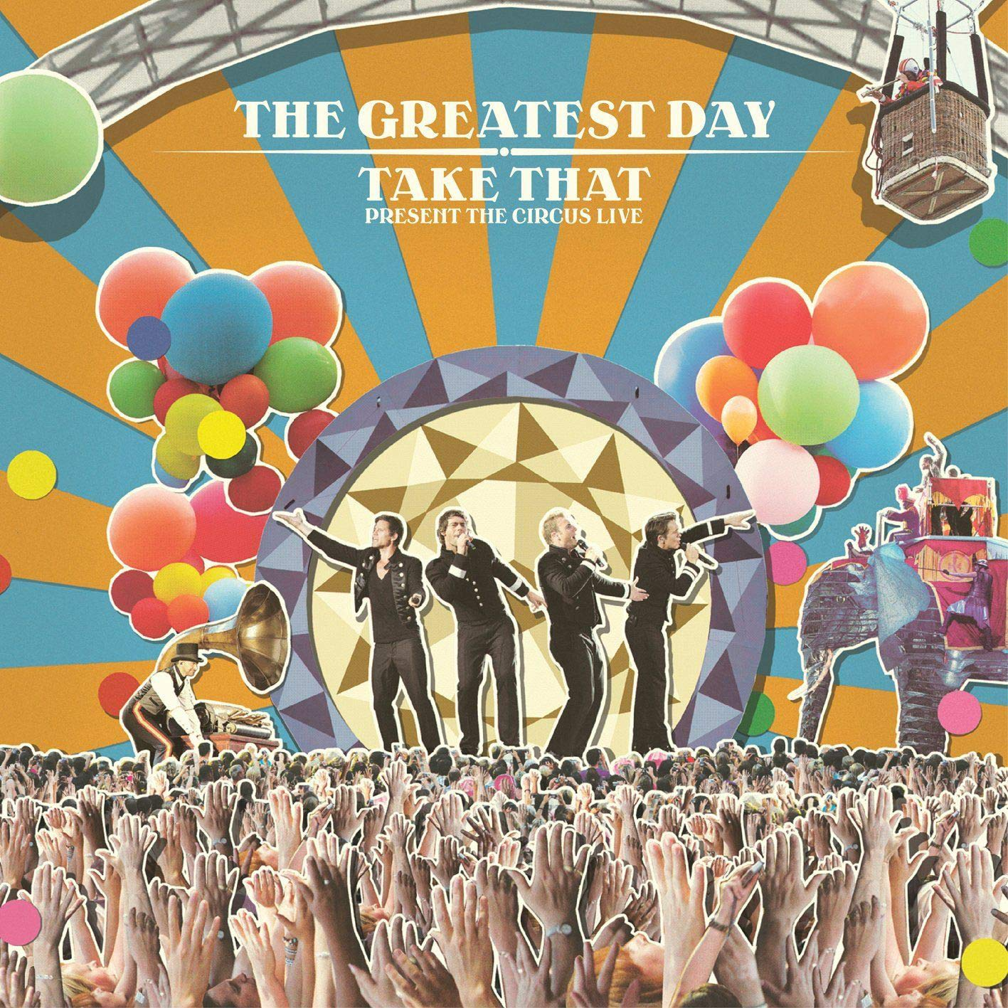 Take That Greatest Day Take That Present The Circus Live Music