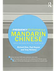 A Frequency Dictionary of Mandarin Chinese: Core Vocabulary for Learners