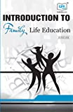 BSWE-004 Introduction to Family Life Education