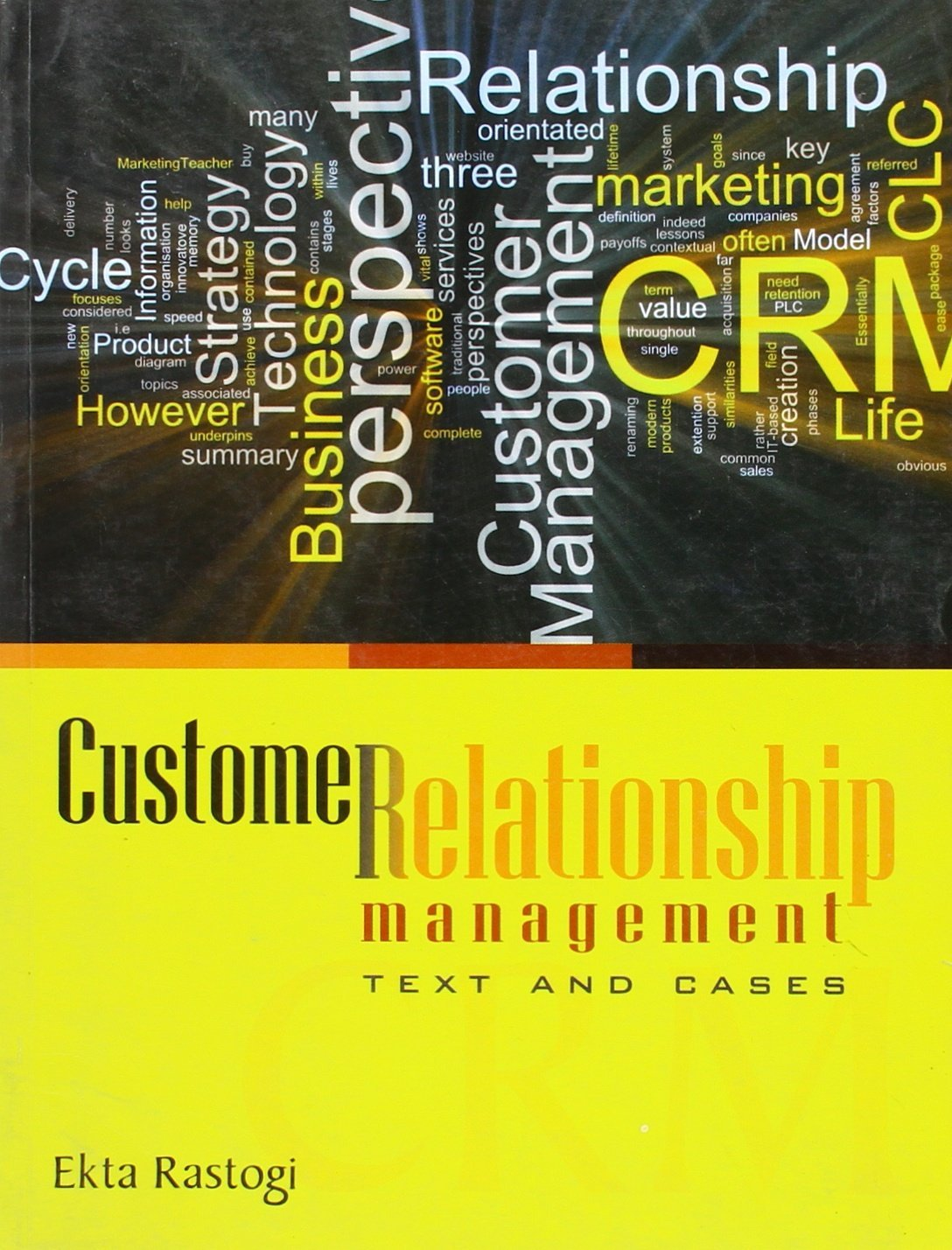 Customer Relationship Management: Text and Cases pdf epub