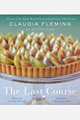The Last Course: A Cookbook Kindle Edition