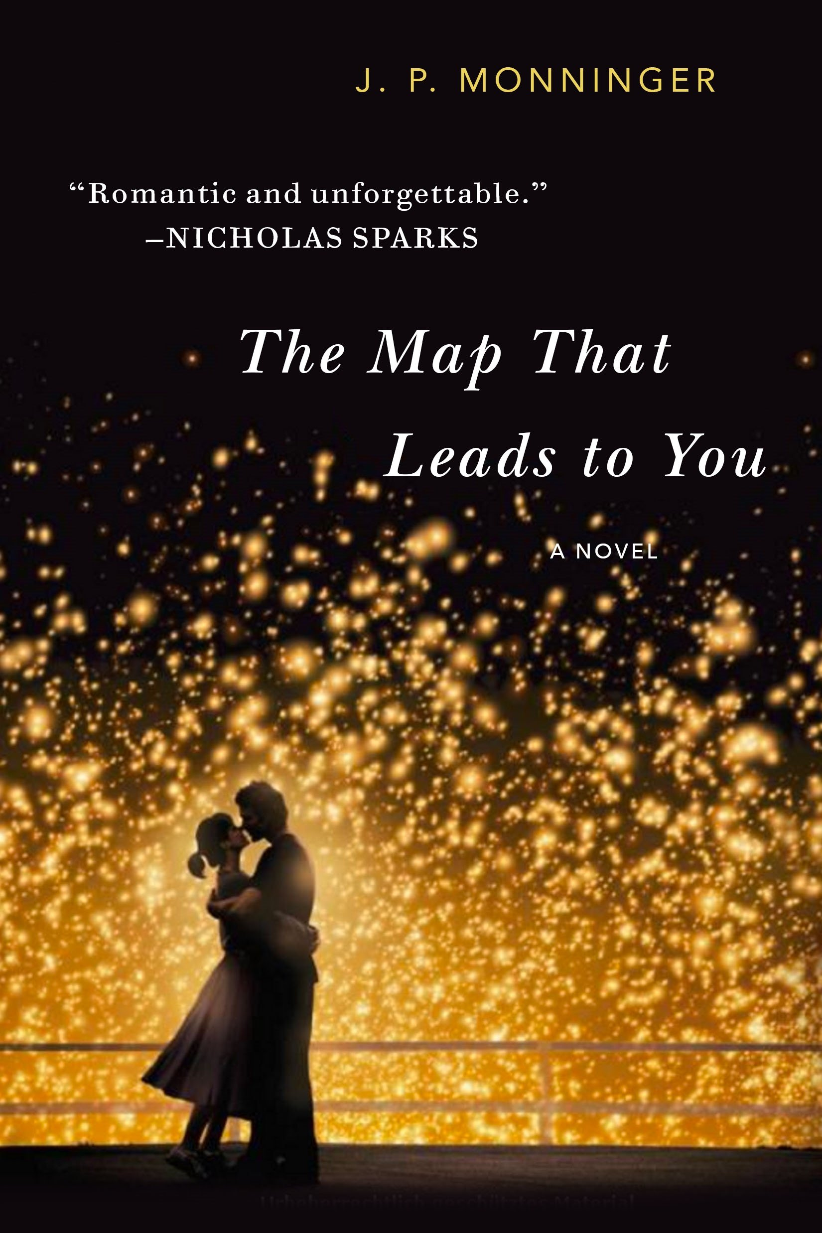 The Map That Leads to You: A Novel: J.P. Monninger: 9781250060778:  Amazon.com: Books