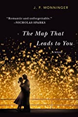 The Map That Leads to You: A Novel Kindle Edition