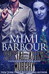 Special Agent Murphy (Undercover FBI Book 8) Kindle Edition