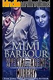 Special Agent Murphy (Undercover FBI Book 8)