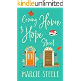 Coming Home to Hope Street: An uplifting story of new beginnings, love and hope (The Hope Street Series Book 2)