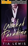 Wicked Paradise: An Alpha Billionaire Romance
